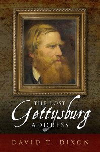 Dixon - Lost Gettysburg Address
